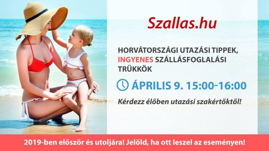 Horvátországi utazási tippek, INGYENES szállásfoglalási trükkök utazási szakértőktől. Csatlakozz a Szallas.hu Facebook eseményhez!